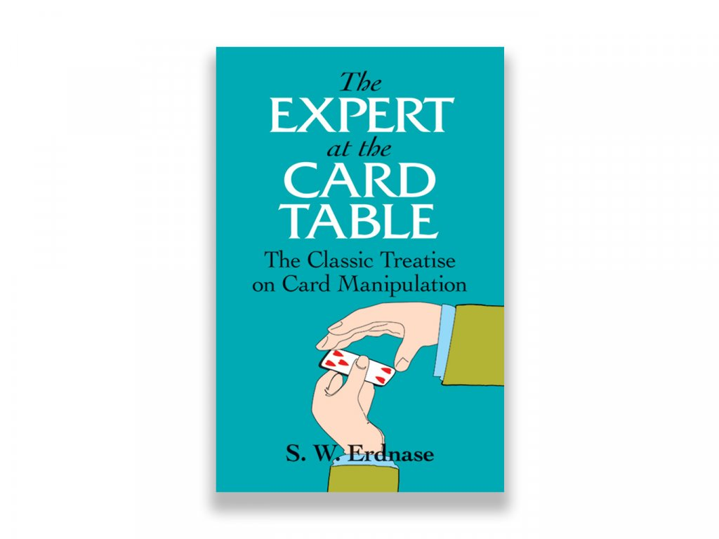 The Expert at the Card Table (S. W. Erdnase)