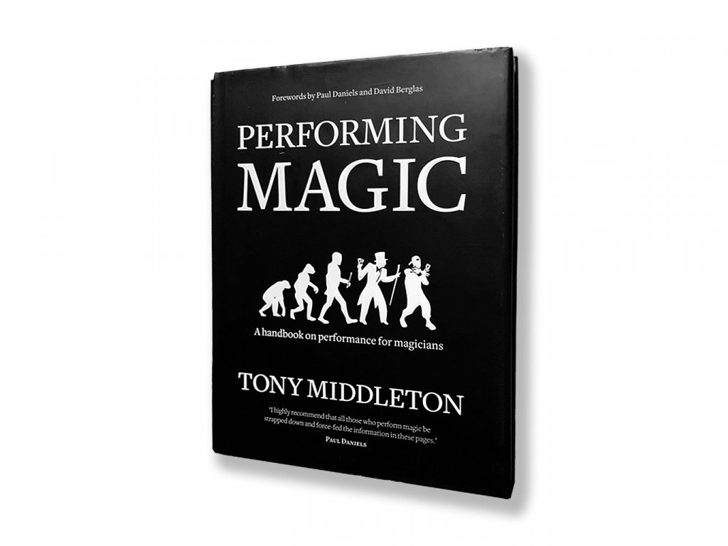 Performing Magic (Tony Middleton)