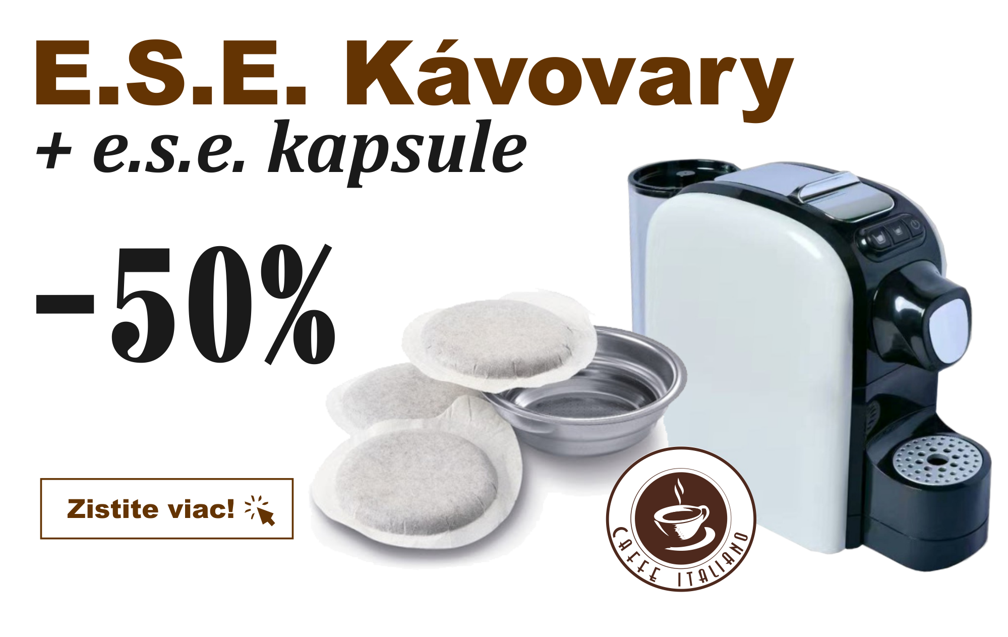 ESE Kávovary a kapsule -50% - špeciálna ponuka
