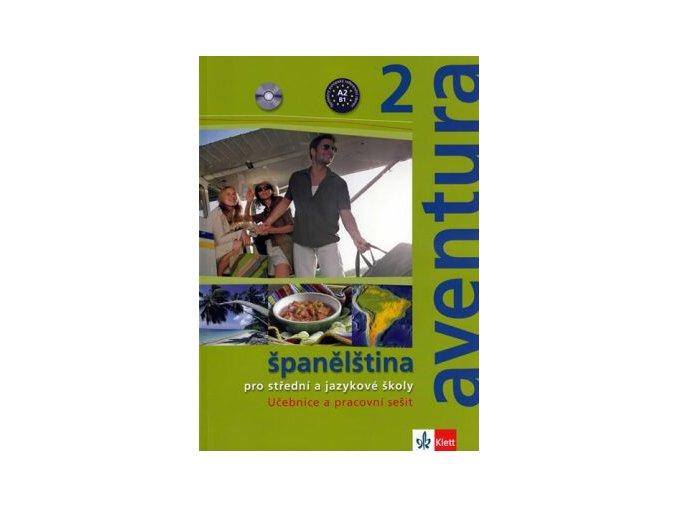 aventura 2 spanelstina pro ss a js ucebnice ps 2cd 9788073970437