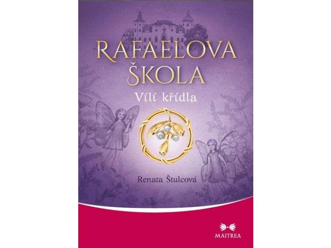 rafaelova skola 1 vili kridla 9788075002518.2627199369.1584001129 (1)