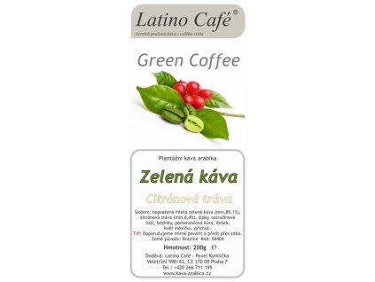 Zelená káva s citronovou trávou