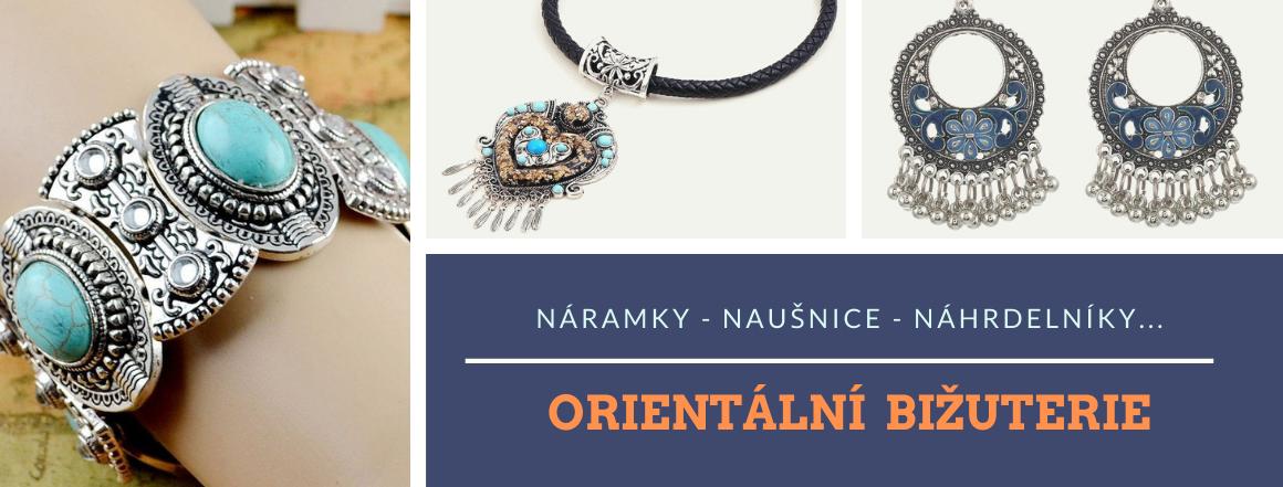 Náramky, náušnice, náhrdelníky v Orient stylu