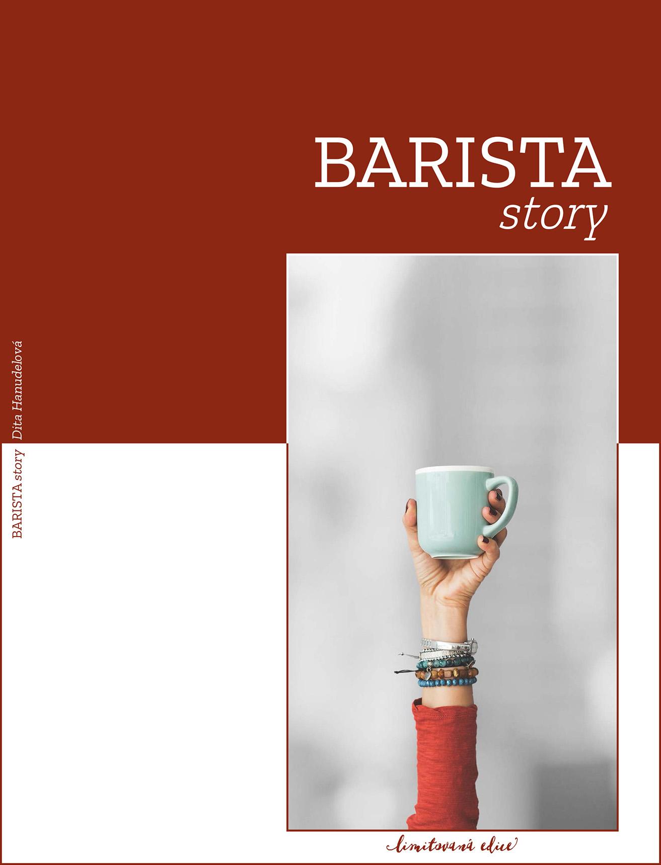 Dita Hanudelová: BARISTA story - kniha | Candola.cz