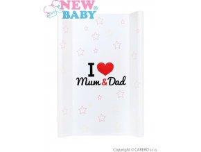 Přebalovací podložka New Baby I love Mum and Dad bílá 70x50cm