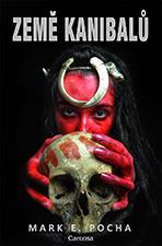 Mark E. Pocha - Země kanibalů