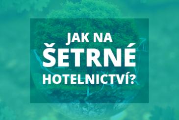 Jak na šetrné hotelnictví?