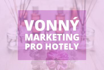 Vonný marketing pro hotely