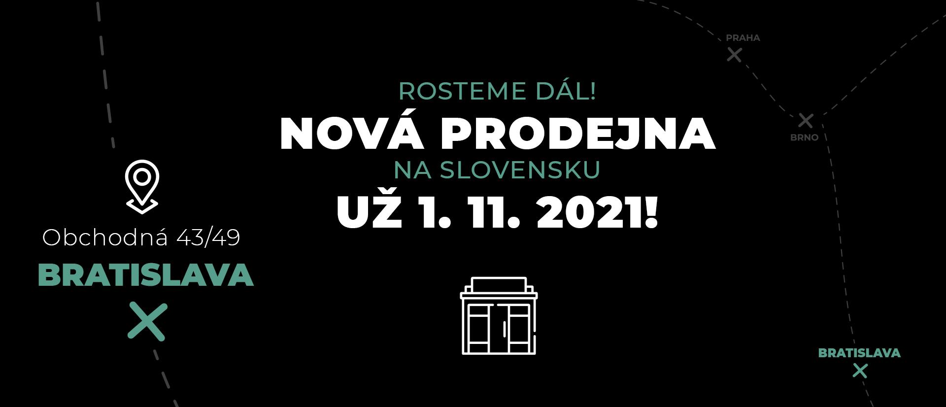 Nova prodejna Bratislava