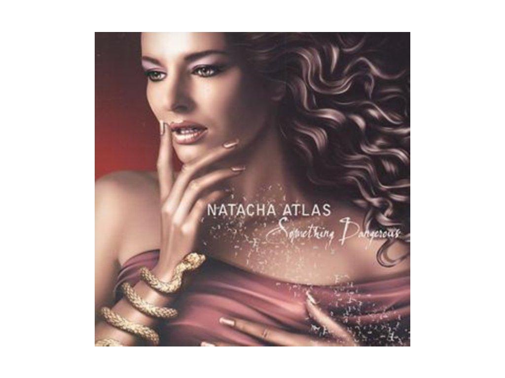 Natacha Atlas - Something Dangerous (Music CD)