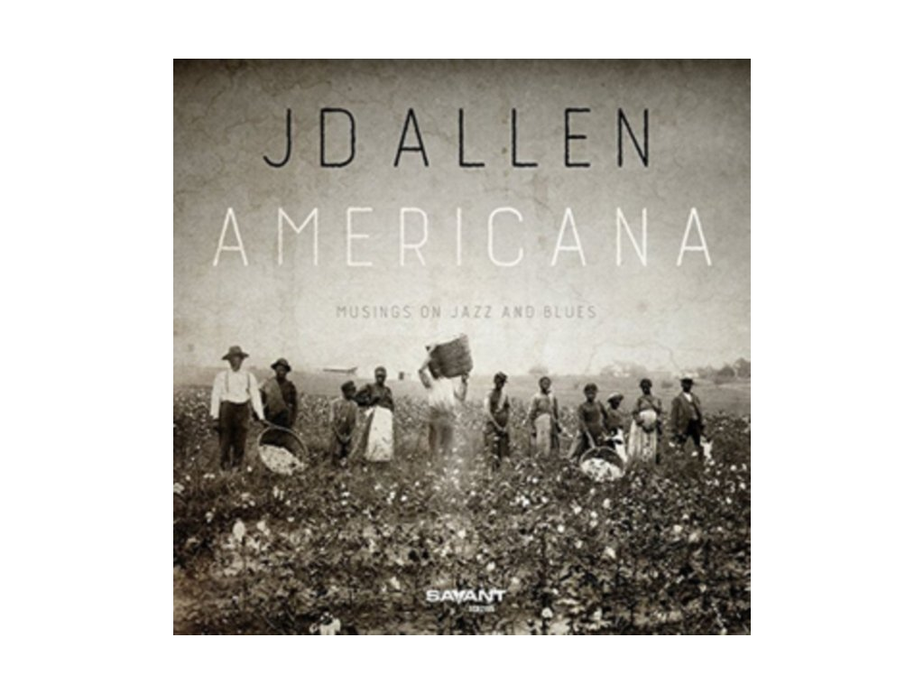 JD ALLEN - Americana - Musings On Jazz And Blues (CD)