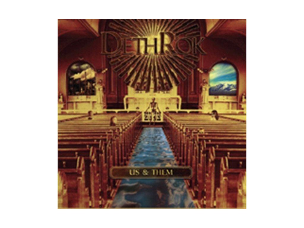DETHROK - Us & Them (CD)