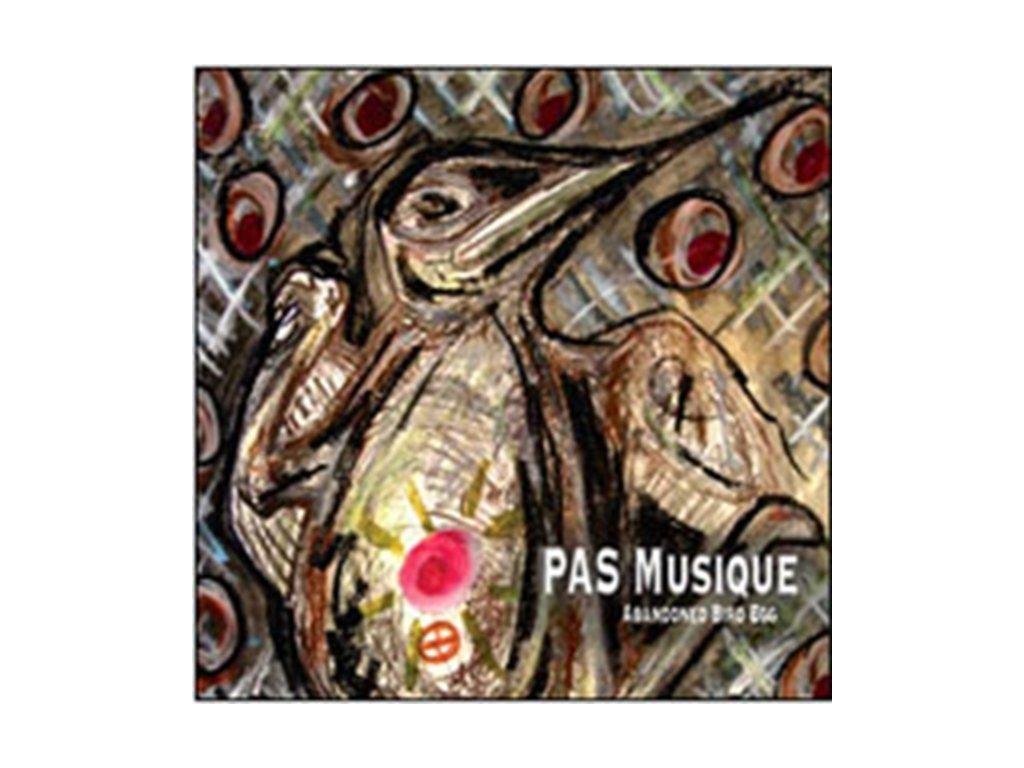 PAS MUSIQUE - Abandoned Bird Egg (CD)