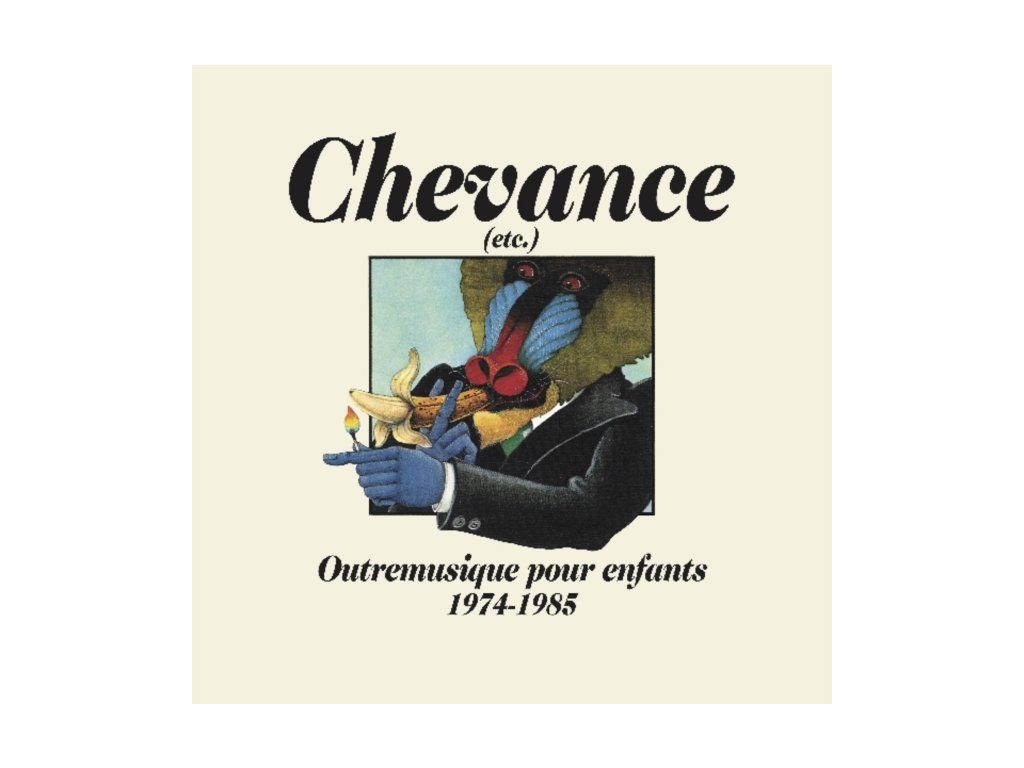 VARIOUS ARTISTS - Chevance - Outremusique Pour Enfants 1974-1985 (CD)
