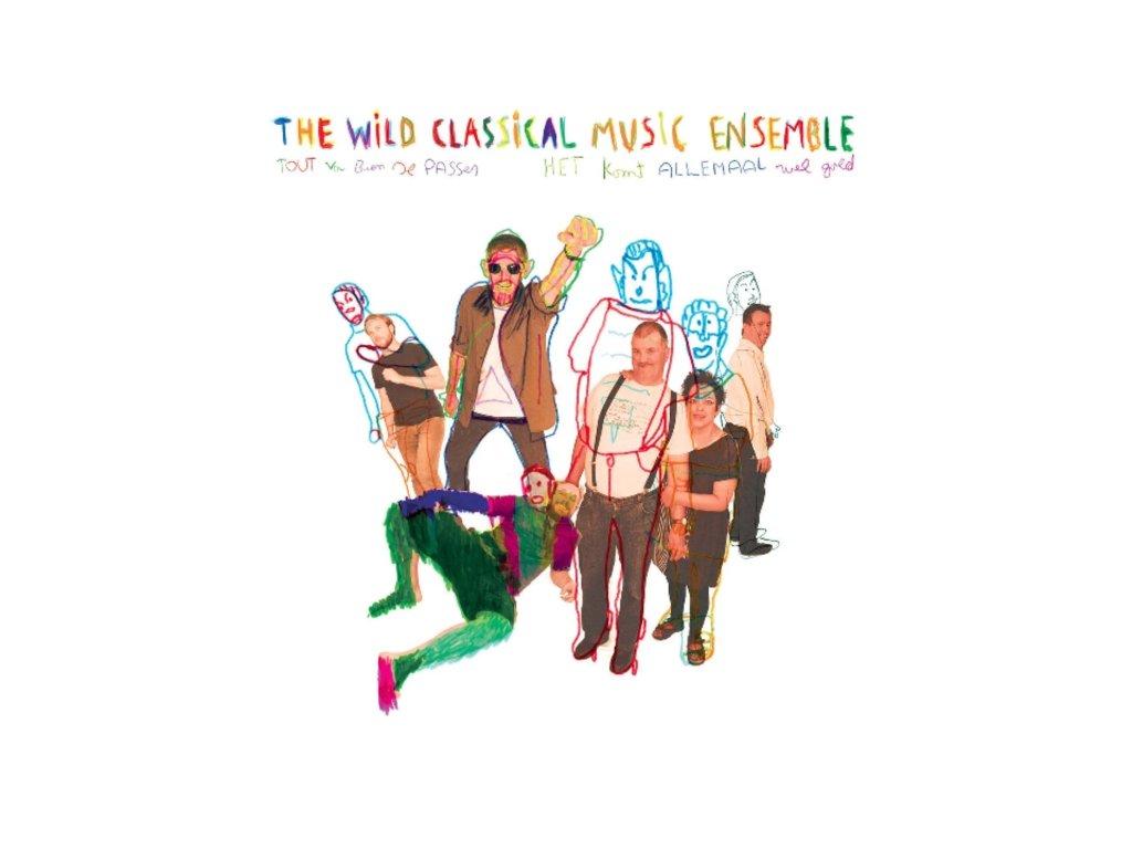 WILD CLASSICAL MUSIC ENSEMBLE - Tout Va Bien Se Passer (CD)