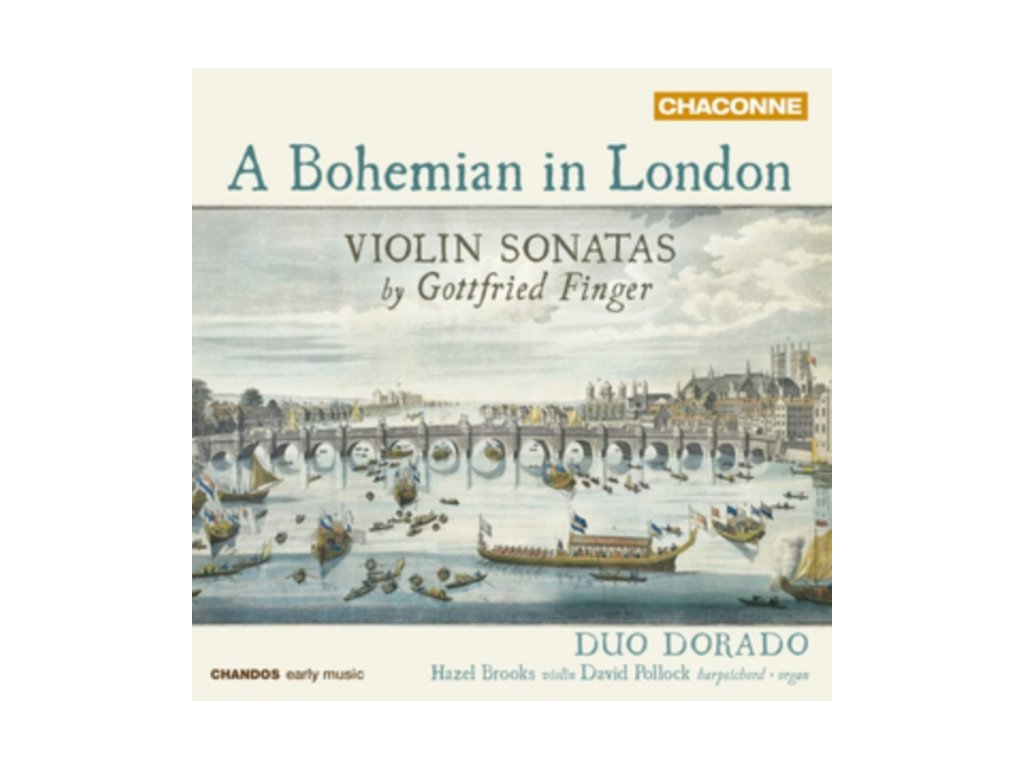 BROOKS / POLLOCK - A Bohemian In London: Violin Sonatas By Gottfried Finger (CD)