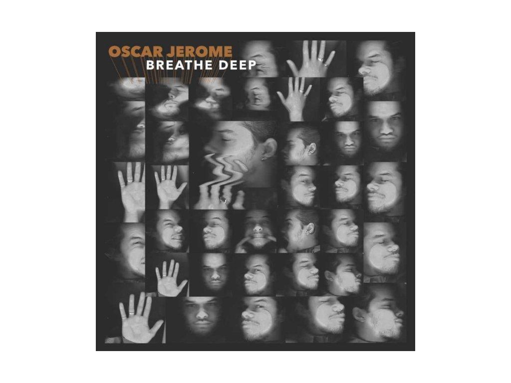OSCAR JEROME - Breathe Deep (CD)