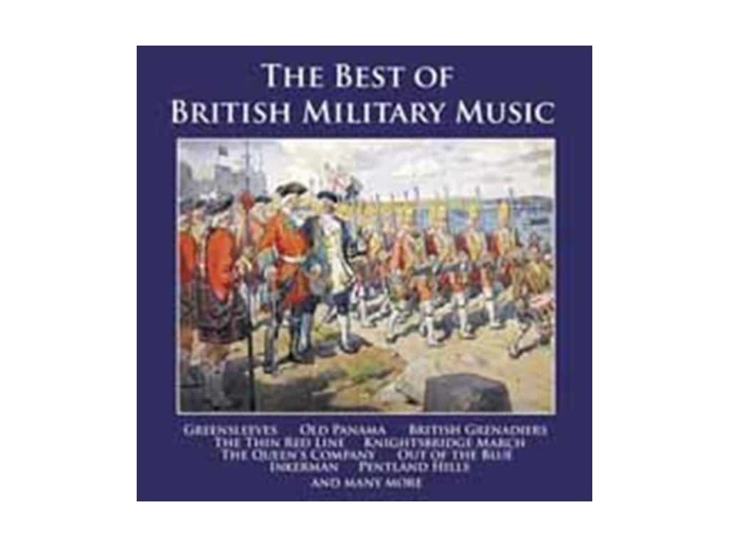 VARIOUS ARTISTS - Best Of British Military Music (CD)