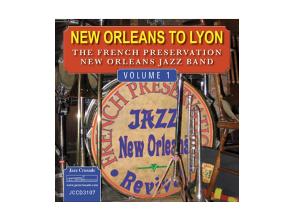 FRENCH PRESERVATION NEW ORLEANS JAZZ BAND - New Orleans To Lyon - Volume 1 (CD)