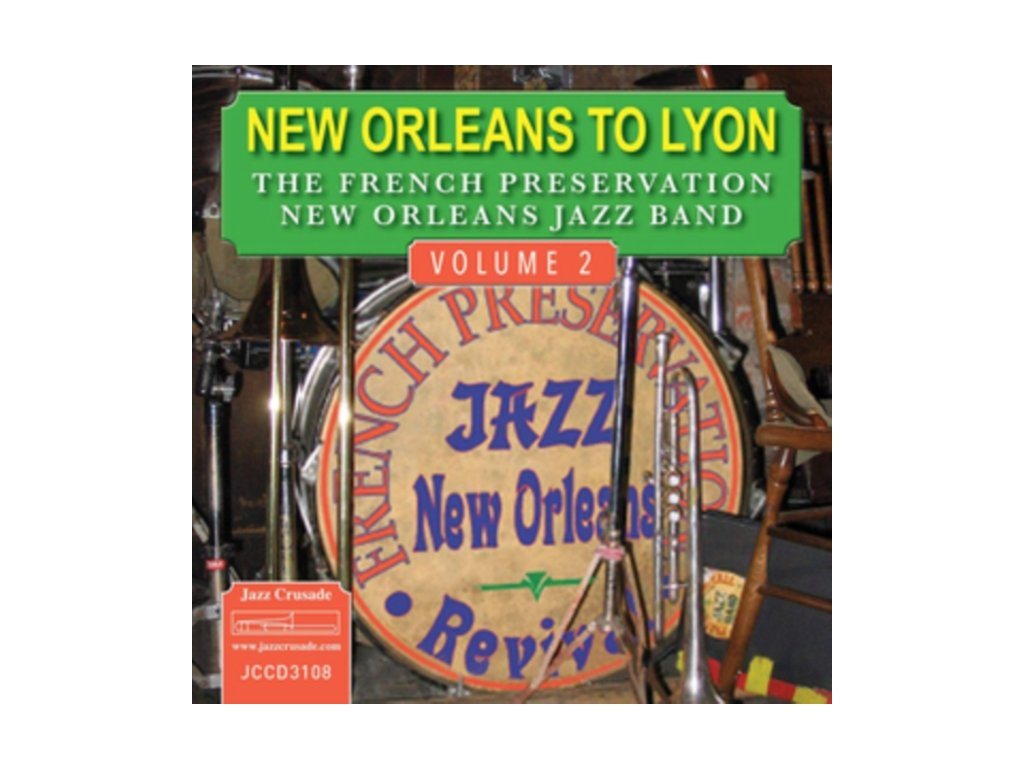 FRENCH PRESERVATION NEW ORLEANS JAZZ BAND - New Orleans To Lyon - Volume 2 (CD)