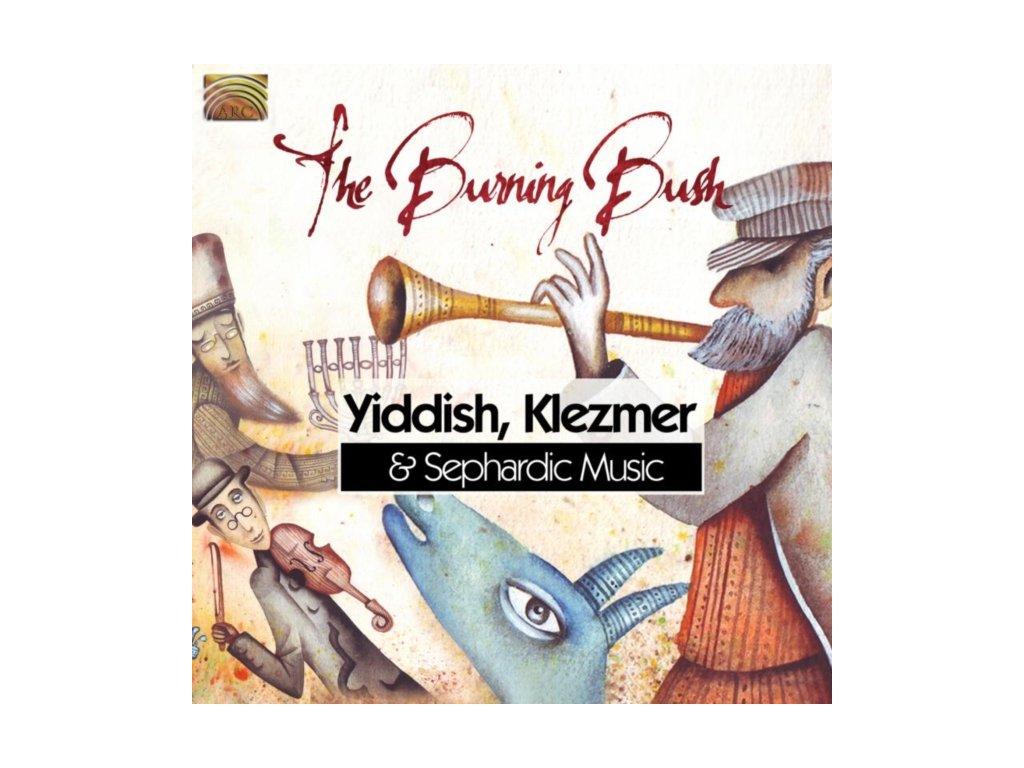 BURNING BUSH - Yiddish Klezmer & Sephardic (CD)
