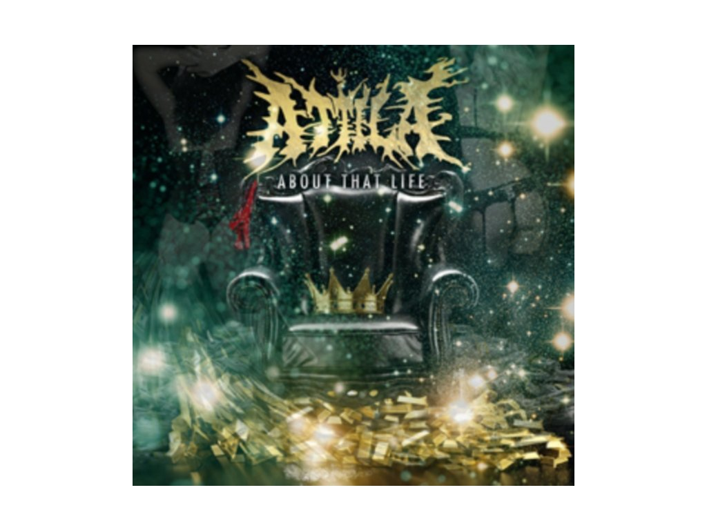 ATTILA - About That Life (CD)