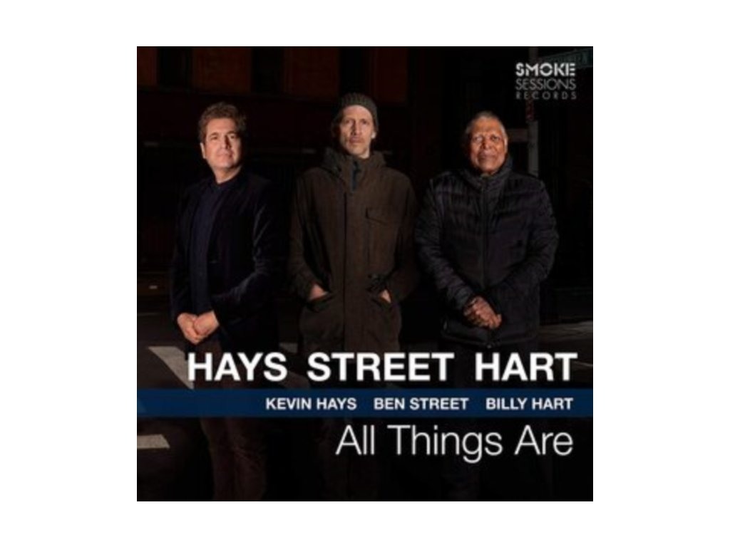 KEVIN HAYS. BEN STREET & BILLY HART - All Things Are (CD)