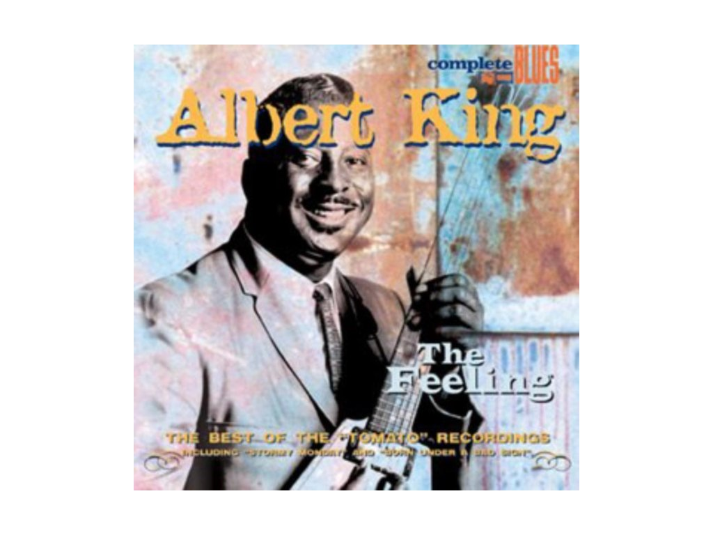 Albert King - Feeling  The (The Best Of The Tomato Recordings)