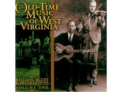 VARIOUS ARTISTS - Old Time Music West Virg - Vol 1 (CD)