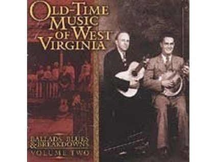 VARIOUS ARTISTS - Old Time Music West Virg - Vol 2 (CD)