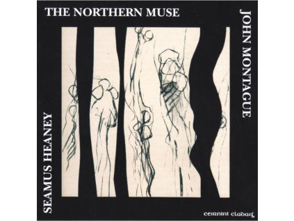 SEAMUS HEANEY & JOHN MONTAGUE - The Northern Muse (CD)