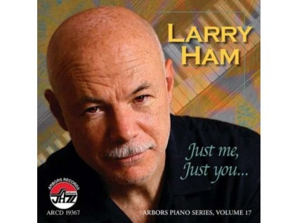 LARRY HAM - Just Me Just You (CD)