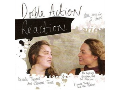 KEZIAH THOMAS/ELEANOR TURNER - Double Action Reaction - New Music For (CD)
