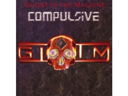 GHOST IN THE MACHINE - Compulsive (CD)