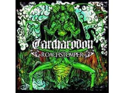 CARCHARODON - Roachstomper (CD)