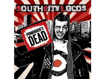 SOUTH CITY LOCOS - Punkrocks Dead (CD)