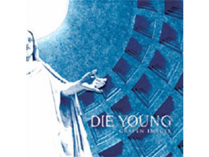 DIE YOUNG (TX) - Graven Images (CD)