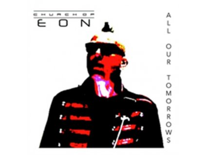 CHURCH OF EON - All Our Tomorrows (CD)