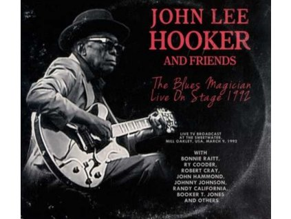 JOHN LEE HOOKER - The Blues Magician: Live On Stage 1992 (CD)