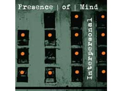 PRESENCE OF MIND - Interpersonal (CD)
