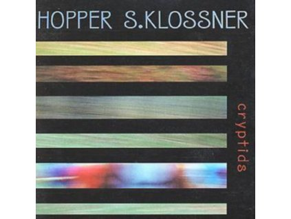 HOPPER HUGH/KLOSSNER - Cryptids (CD)