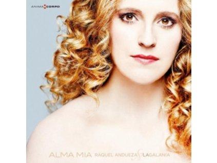 RAQUEL ANDUEZA / LA GALANIA - Antonio Cesti/Alma Mia (CD)