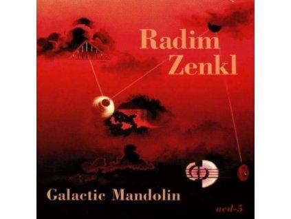RADIM ZENKL - Galatic Mandolin (CD)