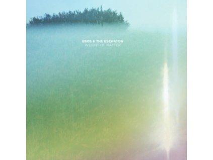 EROS & THE ESCHATON - Weight Of Matter (CD)