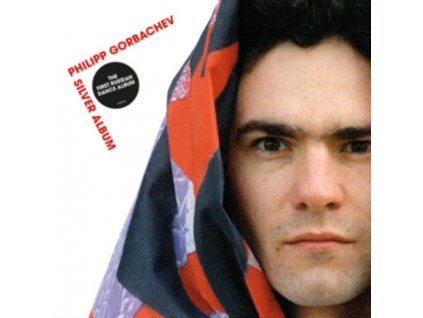 PHILIPP GORBACHEV - Silver Album (CD)
