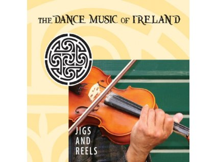 VARIOUS ARTISTS - Jigs And Reels - The Dance Music Of (CD)