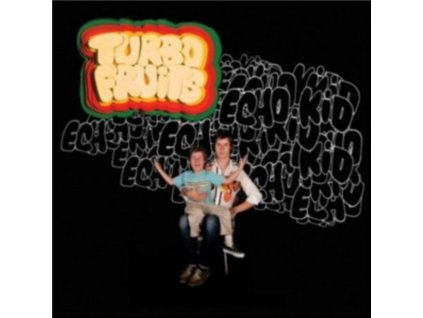 TURBO FRUITS - Echo Kid (CD)