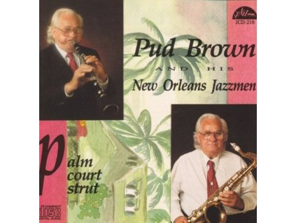 PUD BROWN - Palm Court Strut (CD)