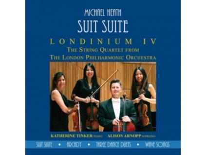 MICHAEL HEATH / LPO STRING QUARTET - Suit Suite: Londinium IV (CD)