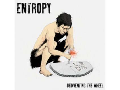 ENTROPY - Deinventing The Wheel (CD)